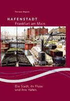 Hafenstadt Frankfurt